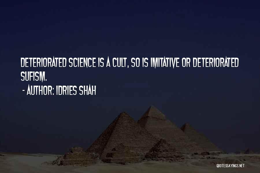 Idries Shah Quotes 2140374