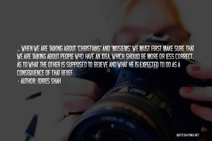 Idries Shah Quotes 2167826