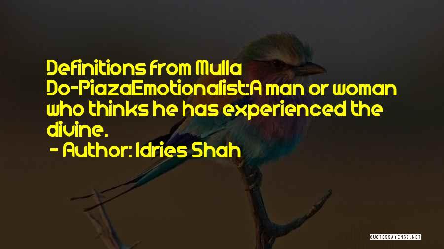 Idries Shah Quotes 407385