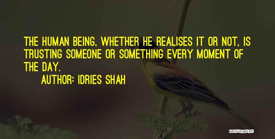 Idries Shah Quotes 570653