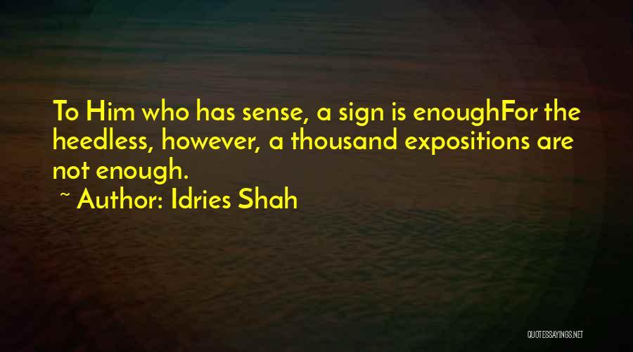 Idries Shah Quotes 912683