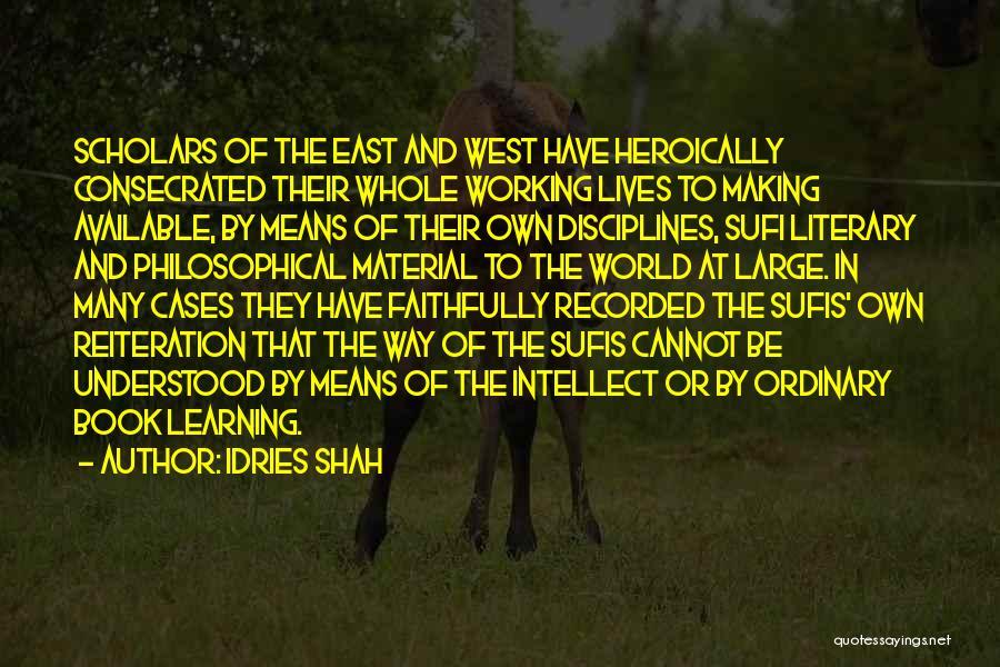 Idries Shah Quotes 991095
