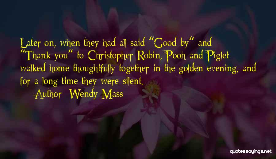 Ie The Pooh Quotes By Wendy Mass