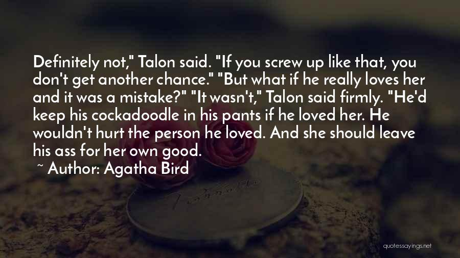 If A Person Loves You Quotes By Agatha Bird