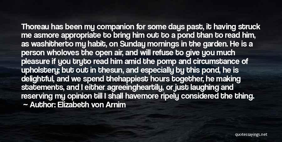 If A Person Loves You Quotes By Elizabeth Von Arnim