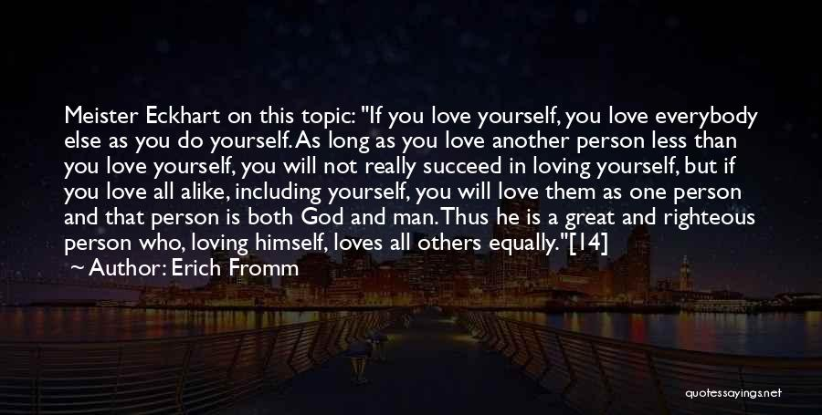If A Person Loves You Quotes By Erich Fromm