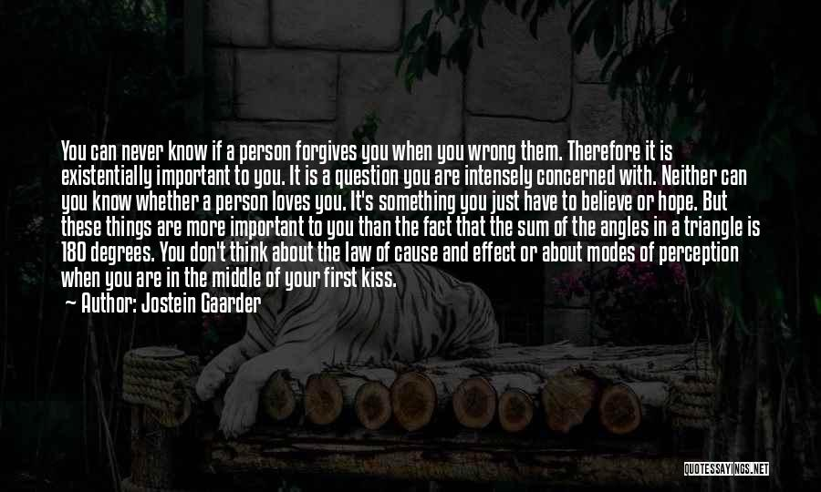 If A Person Loves You Quotes By Jostein Gaarder