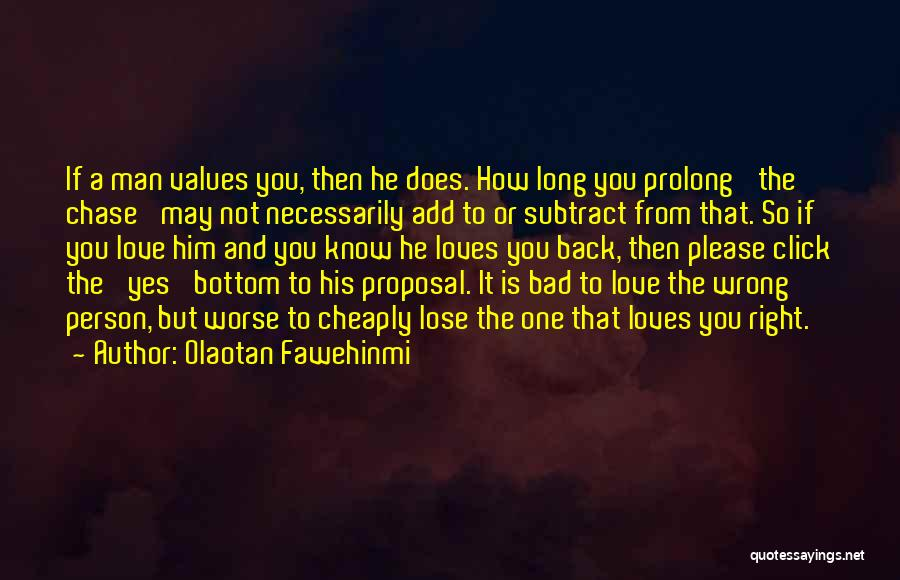 If A Person Loves You Quotes By Olaotan Fawehinmi