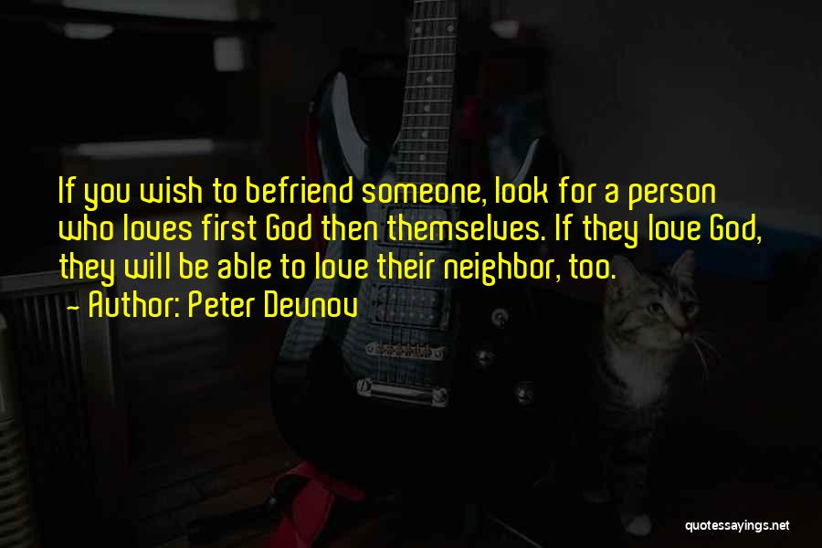 If A Person Loves You Quotes By Peter Deunov