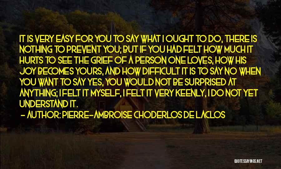 If A Person Loves You Quotes By Pierre-Ambroise Choderlos De Laclos