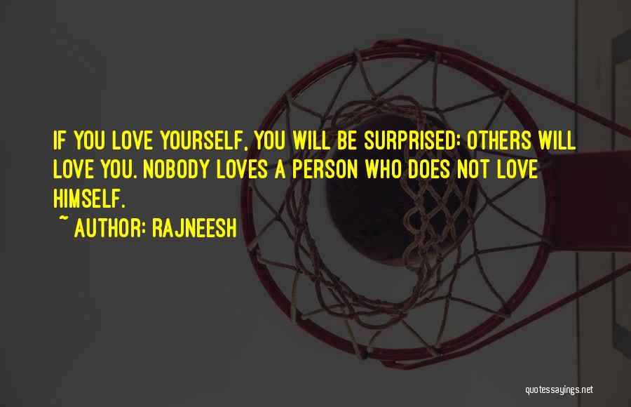 If A Person Loves You Quotes By Rajneesh