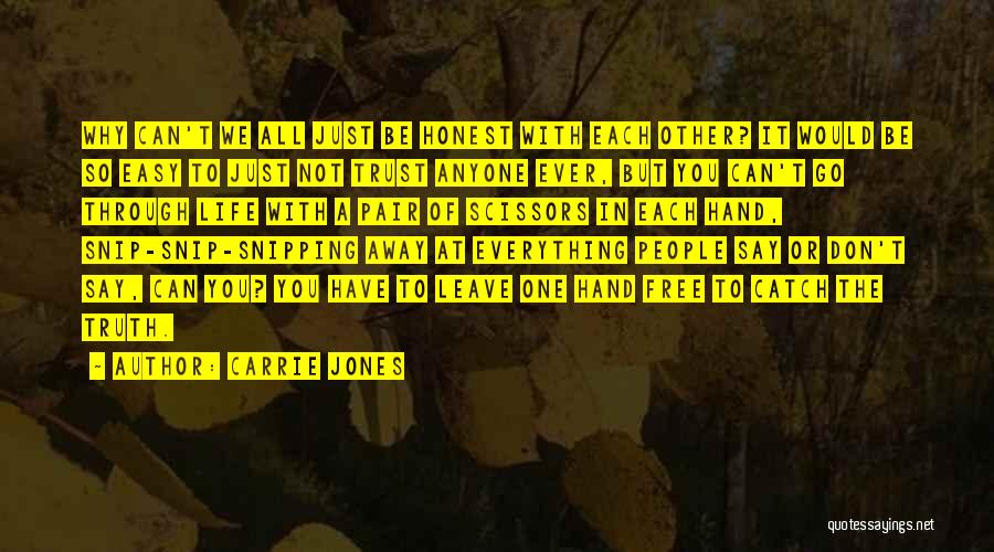 If Everything In Life Was Easy Quotes By Carrie Jones