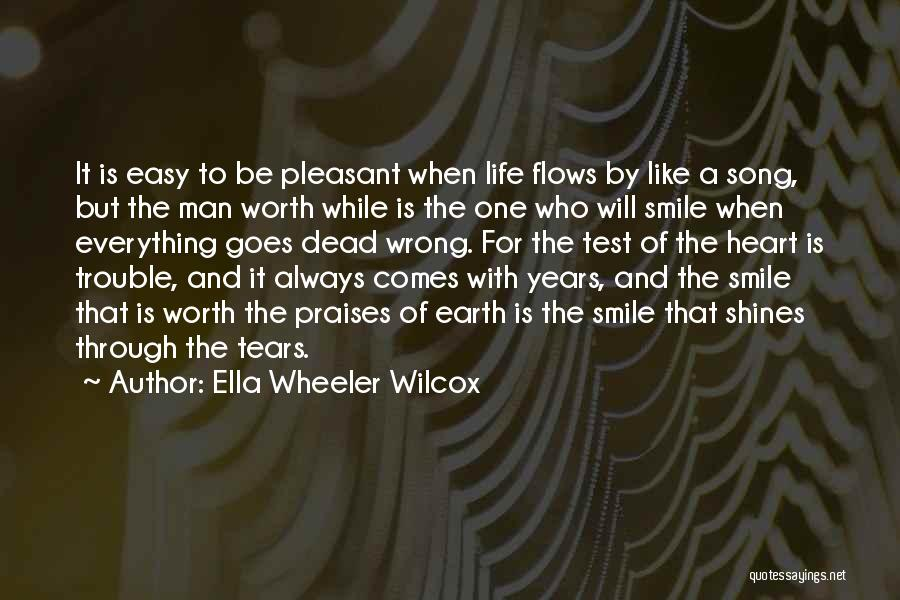 If Everything In Life Was Easy Quotes By Ella Wheeler Wilcox