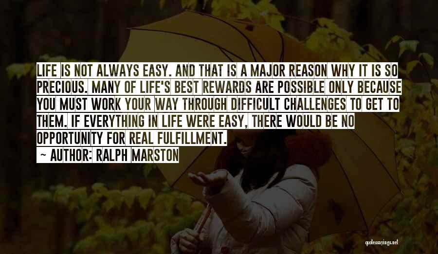 If Everything In Life Was Easy Quotes By Ralph Marston