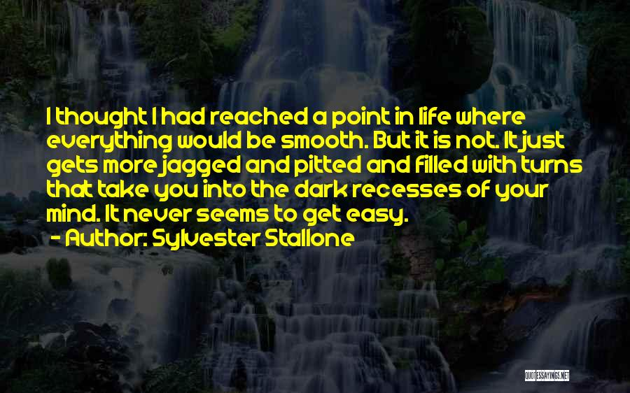 If Everything In Life Was Easy Quotes By Sylvester Stallone