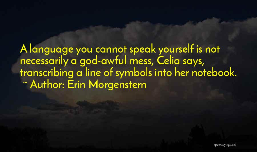 If God Says Yes Quotes By Erin Morgenstern