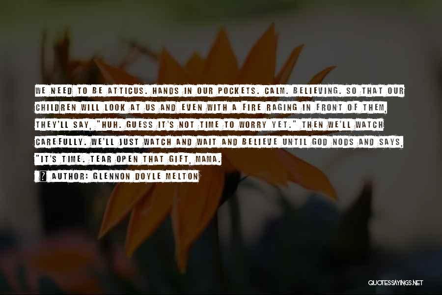 If God Says Yes Quotes By Glennon Doyle Melton