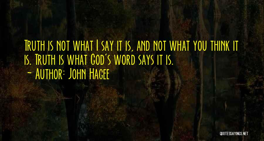 If God Says Yes Quotes By John Hagee