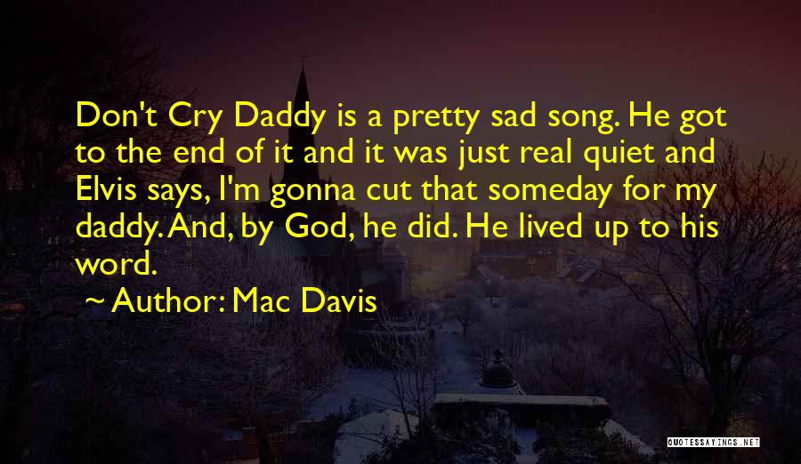If God Says Yes Quotes By Mac Davis