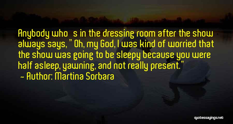 If God Says Yes Quotes By Martina Sorbara