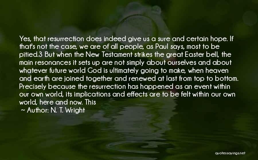 If God Says Yes Quotes By N. T. Wright