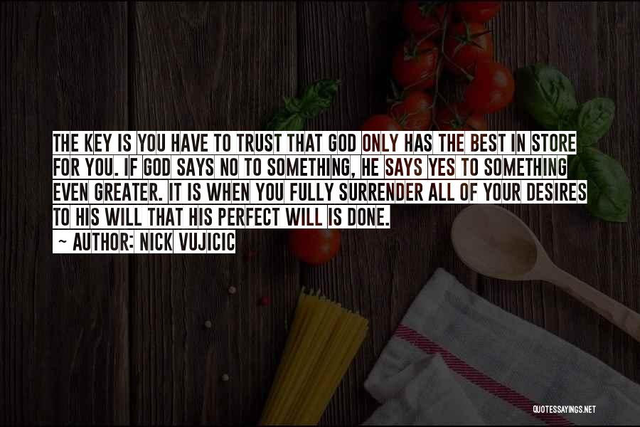 If God Says Yes Quotes By Nick Vujicic