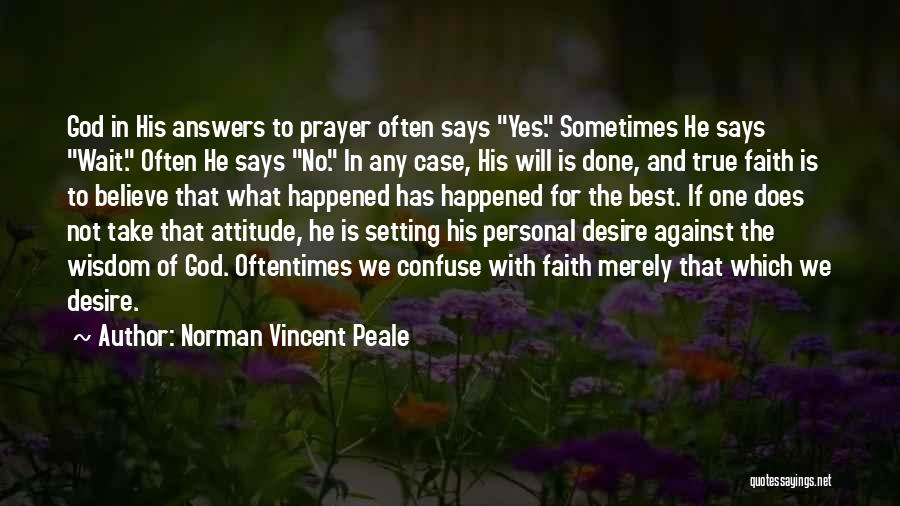 If God Says Yes Quotes By Norman Vincent Peale