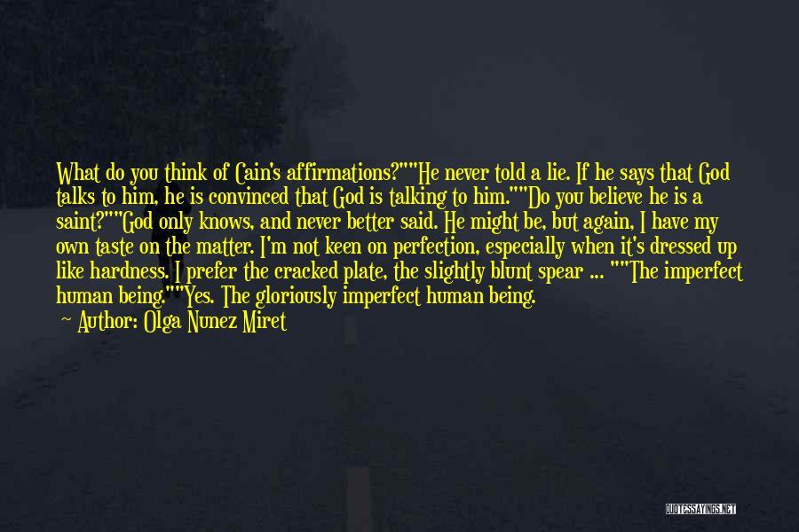 If God Says Yes Quotes By Olga Nunez Miret