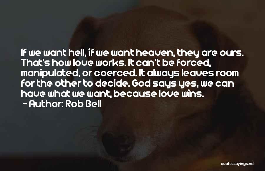 If God Says Yes Quotes By Rob Bell