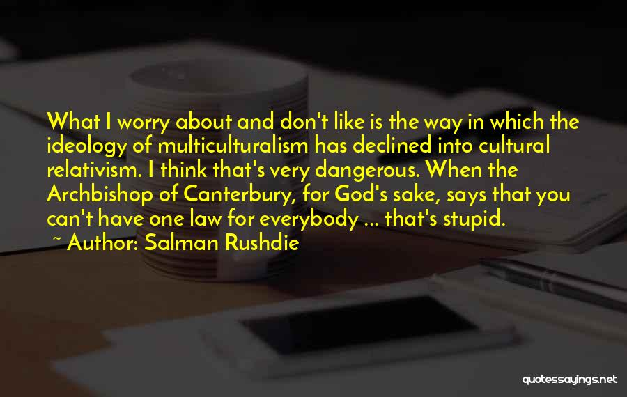 If God Says Yes Quotes By Salman Rushdie