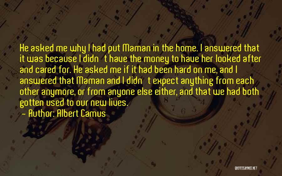If He Cared Quotes By Albert Camus
