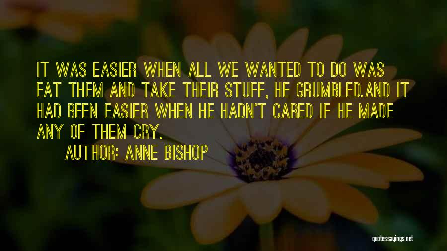 If He Cared Quotes By Anne Bishop