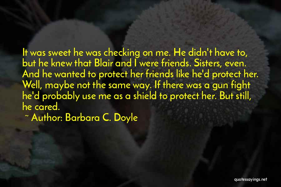 If He Cared Quotes By Barbara C. Doyle