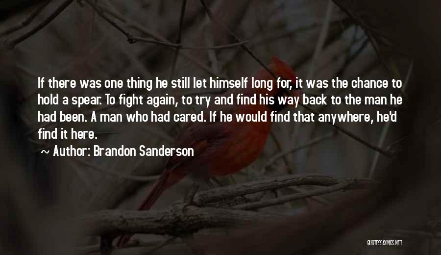 If He Cared Quotes By Brandon Sanderson