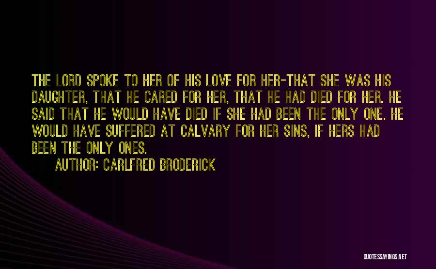 If He Cared Quotes By Carlfred Broderick