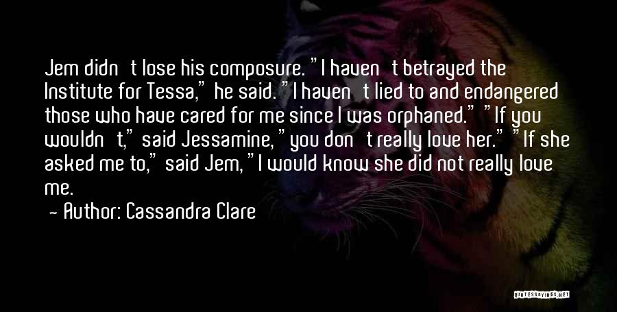 If He Cared Quotes By Cassandra Clare