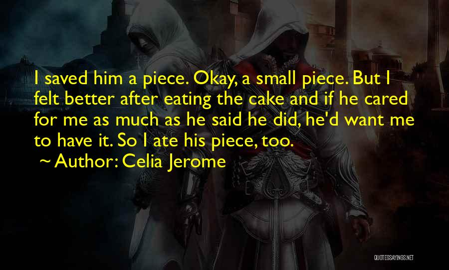 If He Cared Quotes By Celia Jerome