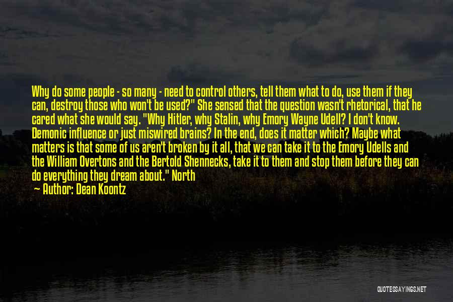 If He Cared Quotes By Dean Koontz