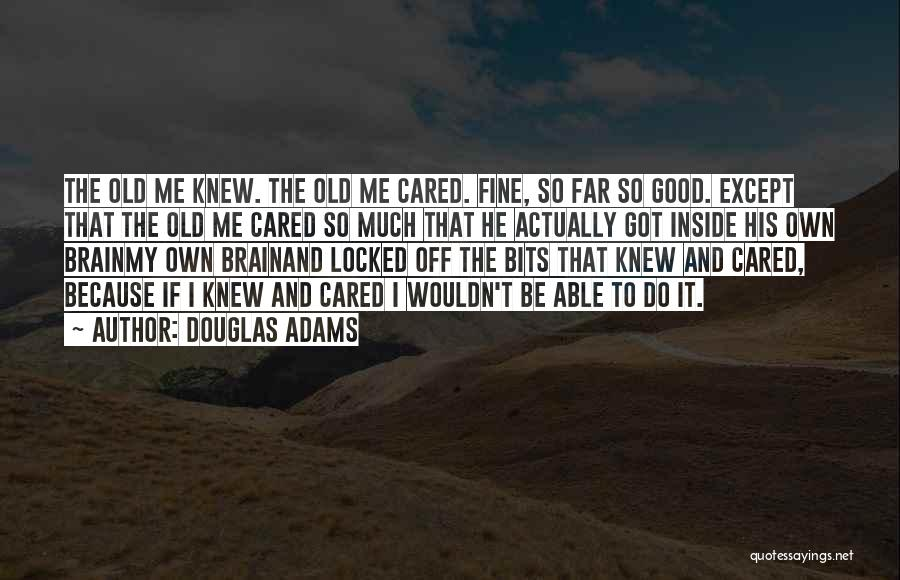 If He Cared Quotes By Douglas Adams