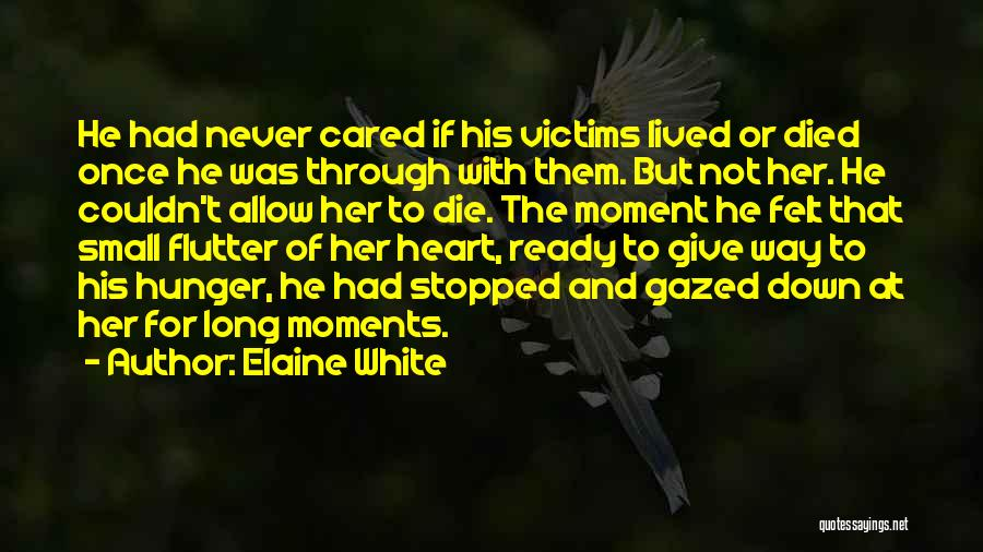 If He Cared Quotes By Elaine White