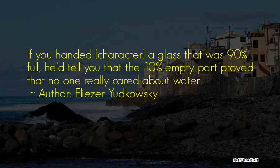 If He Cared Quotes By Eliezer Yudkowsky