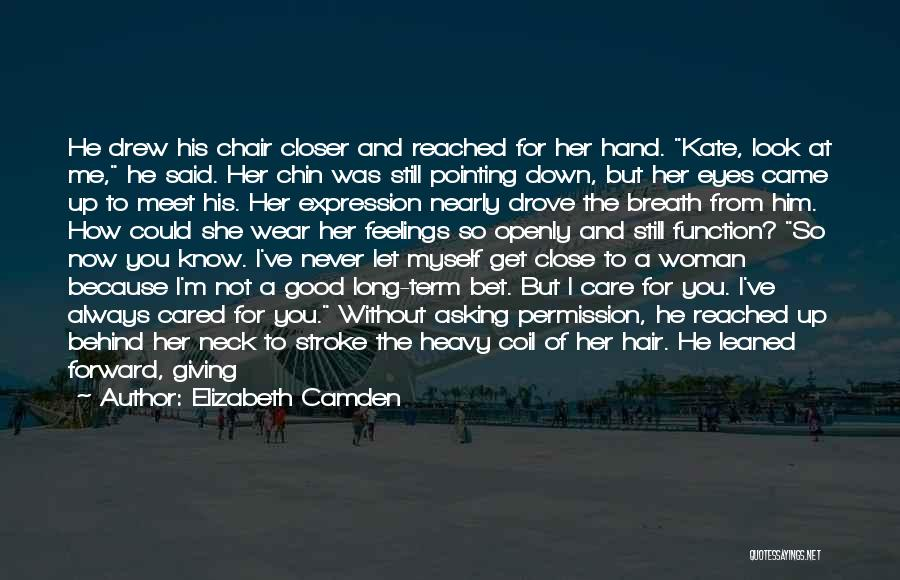 If He Cared Quotes By Elizabeth Camden