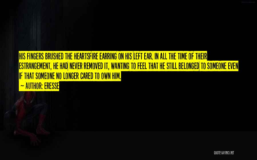 If He Cared Quotes By Eresse