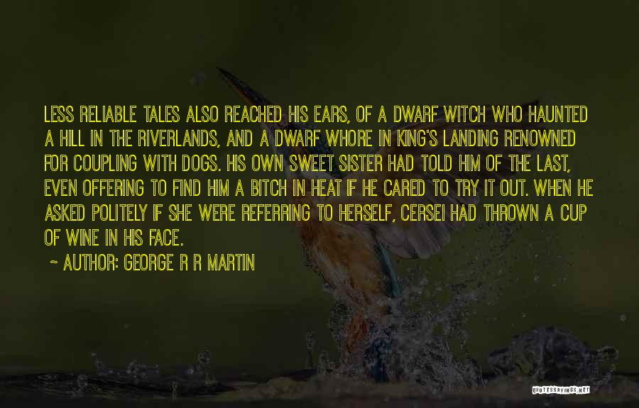 If He Cared Quotes By George R R Martin