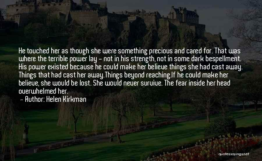 If He Cared Quotes By Helen Kirkman
