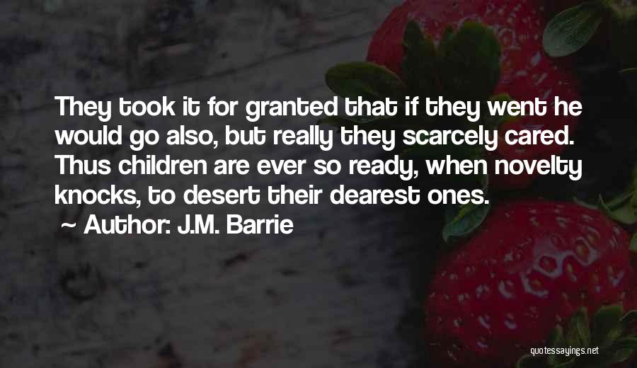 If He Cared Quotes By J.M. Barrie