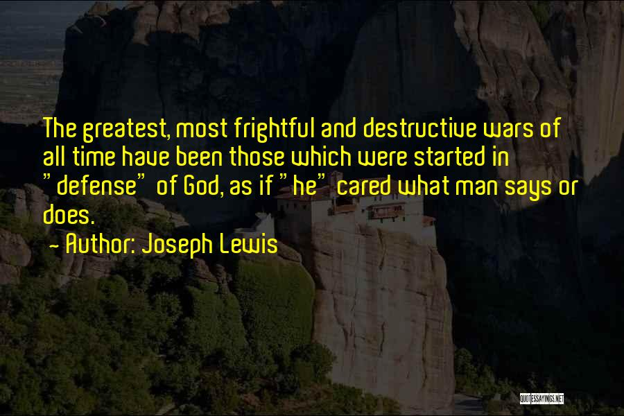 If He Cared Quotes By Joseph Lewis