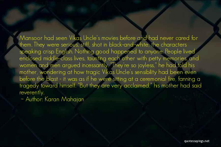 If He Cared Quotes By Karan Mahajan