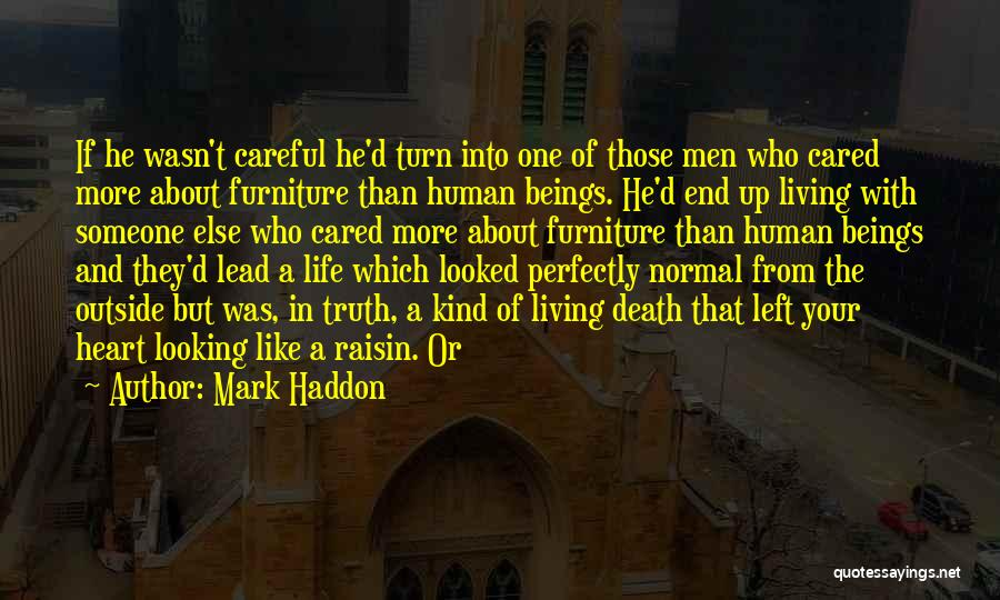If He Cared Quotes By Mark Haddon