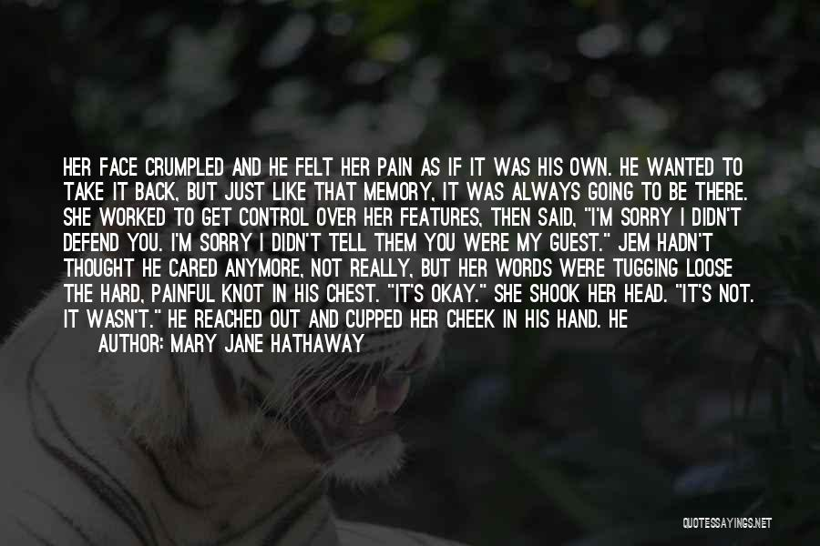 If He Cared Quotes By Mary Jane Hathaway